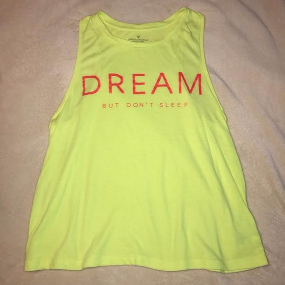 American Eagle Outfitters Tops - Dream But Don't Sleep Neon Tank Top